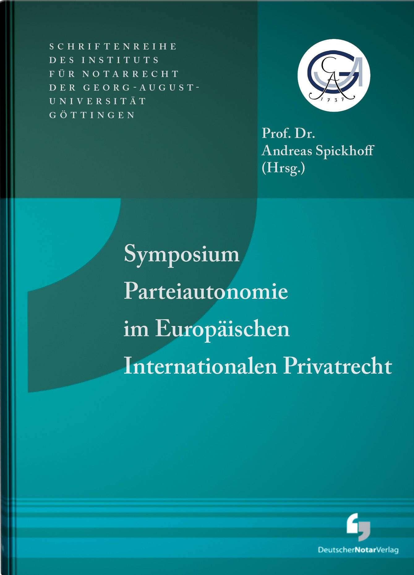 Symposium Parteiautonomie Im Europäischen Internationalen