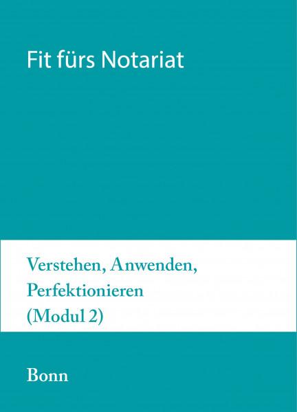15. bis 19.11.21 in Bonn - Fit fürs Notariat Modul 2