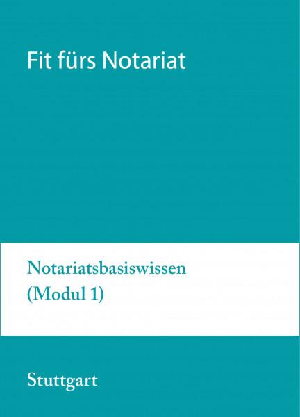 13. bis 17.07.20 in Stuttgart - Fit fürs Notariat Modul 1