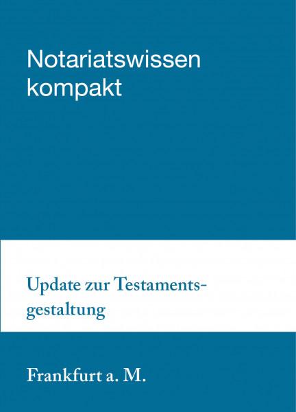 15.09.21 in Frankfurt am Main - Update zur Testamentsgestaltung