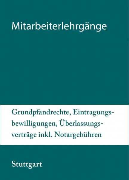 Modularer Lehrgang 3 - 12. bis 13.07.21 in Stuttgart - Grundpfandrechte, Eintragungsbewilligungen, Überlassungsverträge inkl. Notargebühren