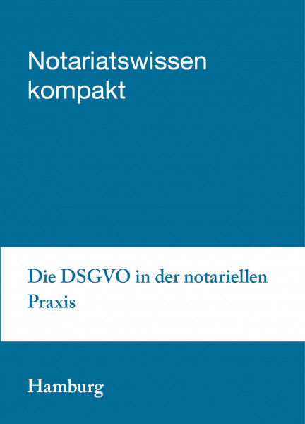21.03. bis 22.03.19 in Hamburg - Die DSGVO in der notariellen Praxis