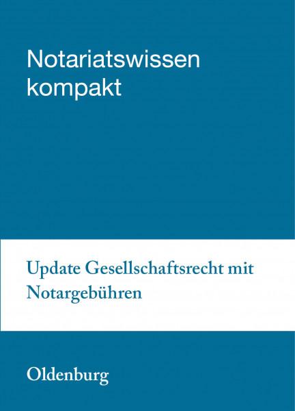 02.04..2019 in Oldenburg - Update Gesellschaftsrecht mit Notargebühren