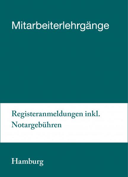 04. bis 05.11.19 in Hamburg - Mitarbeiterlehrgang Registeranmeldungen inkl. Notargebühren