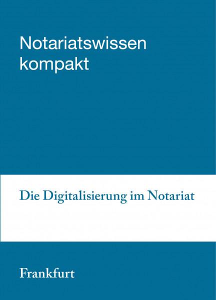 21.10.2020 in Frankfurt am Main: Die Digitalisierung im Notariat