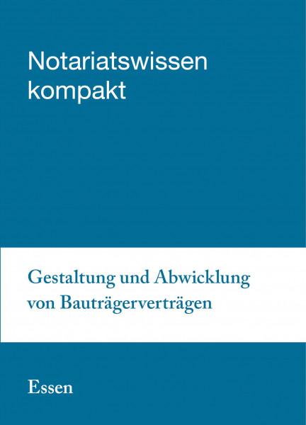 28.08.2019 in Essen - Gestaltung und Abwicklung von Bauträgerverträgen