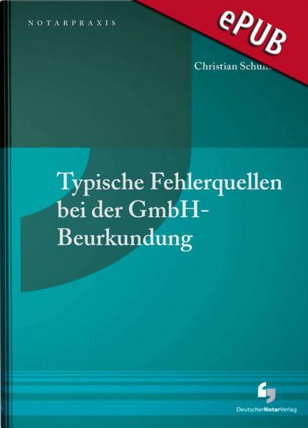 Typische Fehlerquellen bei der GmbH-Beurkundung - eBook