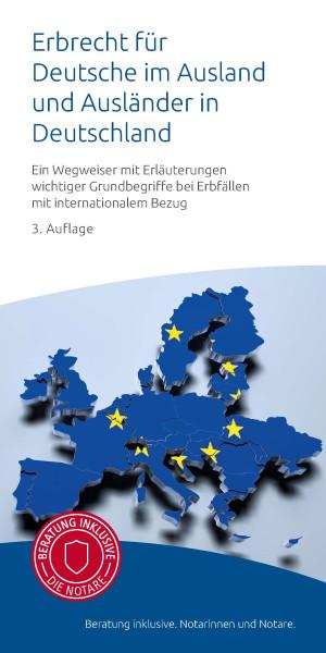 """Infobroschüre """"Erbrecht für Deutsche im Ausland und Ausländer in Deutschland"""" (50)"""