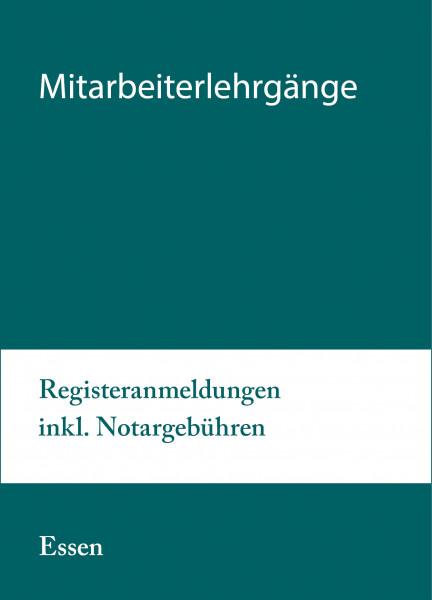 25. bis 26.10.21 in Essen - Modularer Lehrgang 5: Registeranmeldungen inkl. Notargebühren