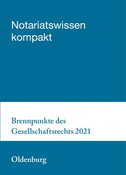 25.11.21 in Oldenburg - Brennpunkte des Gesellschaftsrechts 2021