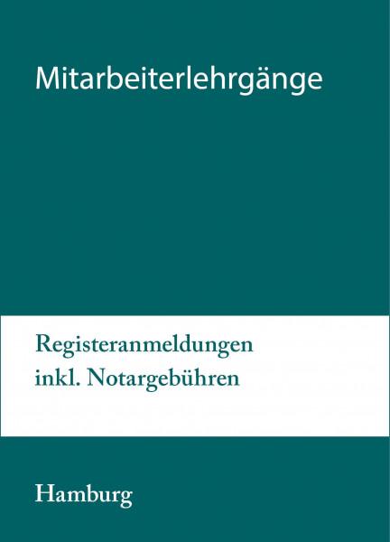 26. bis 27.10.20 in Hamburg - Mitarbeiterlehrgang Registeranmeldungen inkl. Notargebühren