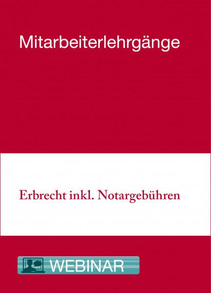 29. bis 30.09.20 in Berlin - Mitarbeiterlehrgang Erbrecht inkl. Notargebühren