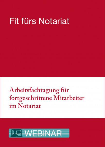 27.09. bis 01.10.21 in Kassel - Arbeitsfachtagung für fortgeschrittene Mitarbeiter im Notariat
