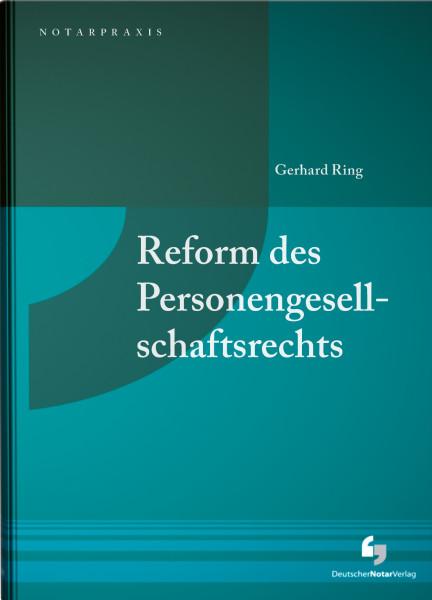 Reform des Personengesellschaftsrechts
