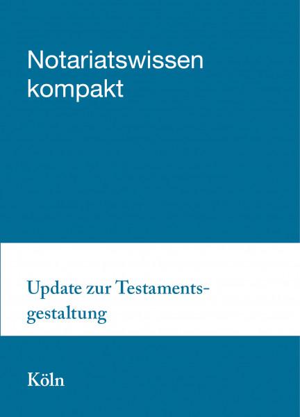 02.12.21 in Köln - Update zur Testamentsgestaltung