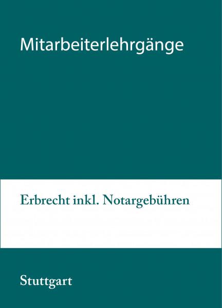 20. bis 21.09.21 in Stuttgart - Modularer Lehrgang 4: Erbrecht inkl. Notargebühren