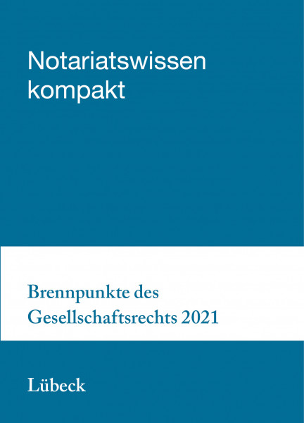 26.11.21 in Lübeck - Brennpunkte des Gesellschaftsrechts 2021