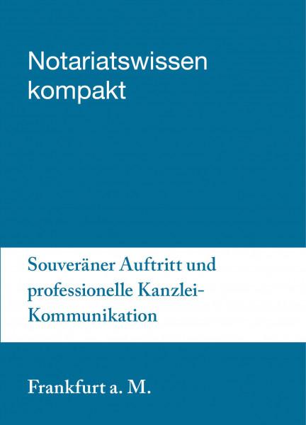 16.09.20 in Frankfurt am Main - Souveräner Auftritt und professionelle Kanzlei-Kommunikation