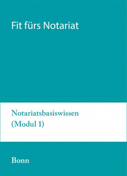 22.bis 26.03.21 in Bonn - Fit fürs Notariat Modul 1