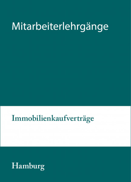 17. bis 18.02.20 in Hamburg - Mitarbeiterlehrgang Immobilienkaufverträge