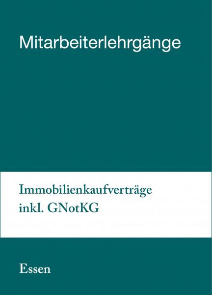 04. bis 05.02.19 in Essen - Mitarbeiterlehrgang Immobilienkaufverträge