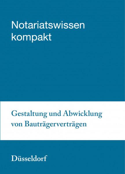 28.08.20 in Düsseldorf - Gestaltung und Abwicklung von Bauträgerverträgen