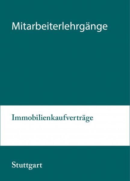 02. bis 03.09.21 in Stuttgart - Modularer Lehrgang 1: Immobilienkaufverträge