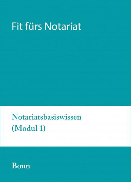 02. bis 06.03.20 in Bonn - Fit für`s Notariat Modul 1
