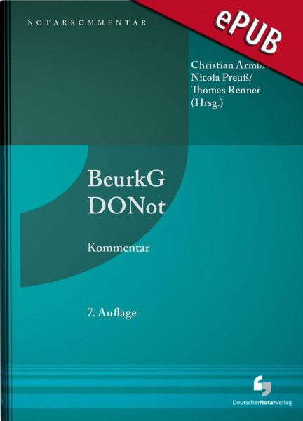 Beurkundungsgesetz und Dienstordnung für Notarinnen und Notare - Kommentar - eBook