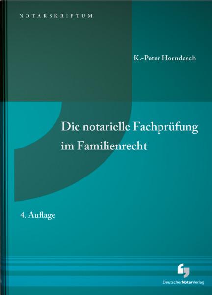 Die notarielle Fachprüfung im Familienrecht