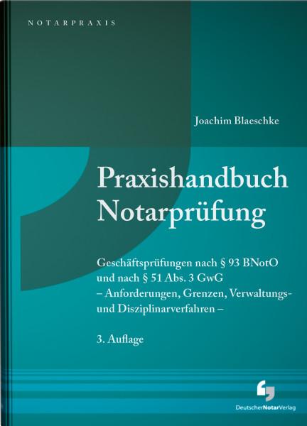 Praxishandbuch Notarprüfung