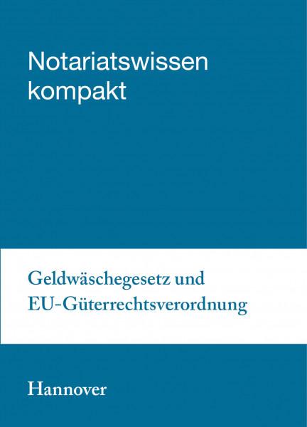 05.10.20 in Hannover - Geldwäschegesetz und EU-Güterrechtsverordnung