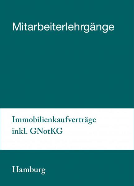 18. bis 19.02.19 in Hamburg - Mitarbeiterlehrgang Immobilienkaufverträge