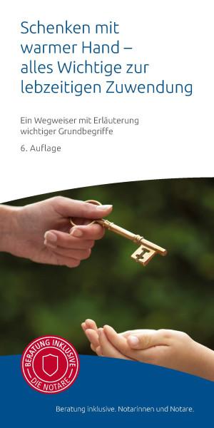 """Infobroschüre """"Schenken mit warmer Hand - alles Wichtige zur lebzeitigen Zuwendung"""" (50er Pack)"""