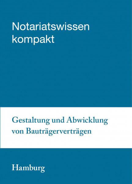 11.09.2019 in Hamburg - Gestaltung und Abwicklung von Bauträgerverträgen