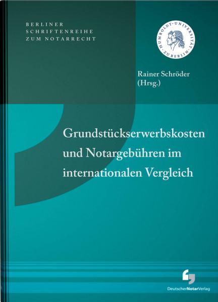 Grundstückserwerbskosten und Notargebühren im internationalen Vergleich