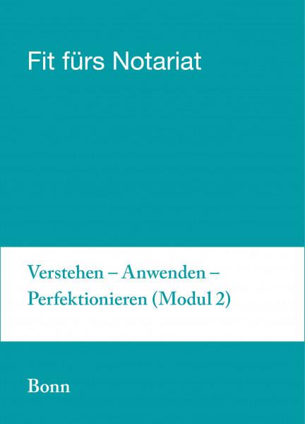 08.-12.07.19 in Bonn - Fit für`s Notariat Modul 2