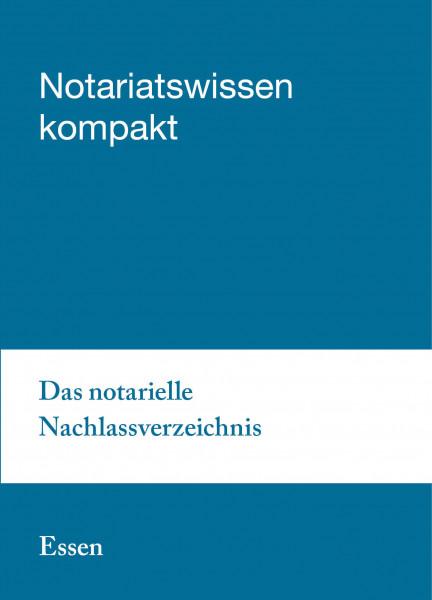 10.05.19 in Essen - Das notarielle Nachlassverzeichnis