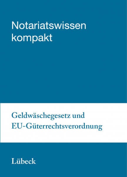 07.10.20 in Lübeck - Geldwäschegesetz und EU-Güterrechtsverordnung