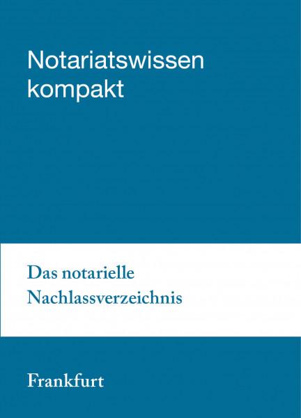 06.11.20 in Frankfurt am Main - Das notarielle Nachlassverzeichnis (Zusatztermin)