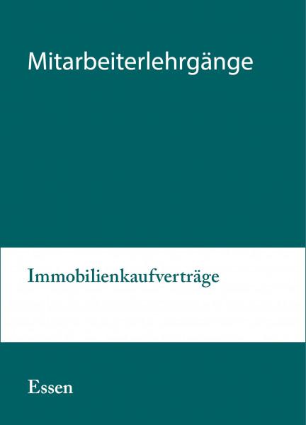 19. bis 20.08.21 in Essen - Modularer Lehrgang 1: Immobilienkaufverträge