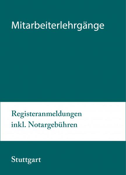 08. bis 09.11.21 in Stuttgart - Modularer Lehrgang 5: Registeranmeldungen inkl. Notargebühren